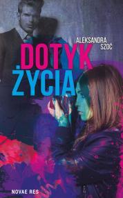 Dotyk życia — Aleksandra Szoć