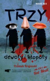 Trzy dewoty i kłopoty — Przemek Krajewski
