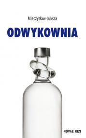 Odwykownia — Mieczysław Łuksza