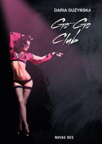 Go-Go Club — Daria Dużyńska