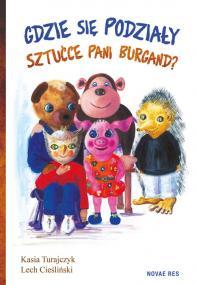 Gdzie się podziały sztućce pani Burgand? — Lech Cieśliński, Kasia Turajczyk