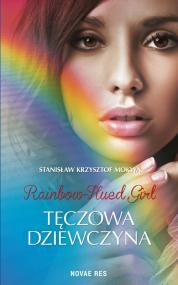 Rainbow-Hued Girl - Tęczowa Dziewczyna — Stanisław Krzysztof Mokwa