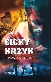 Cichy krzyk  — Tomasz Karandysz