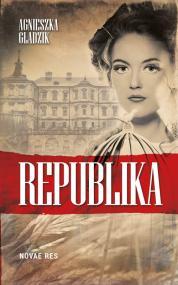 Republika — Agnieszka Gładzik