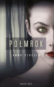 Półmrok — Anna Stuczeń