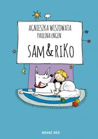 Sam & Riko — Paulina Engen, Agnieszka Wiszowata