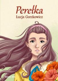 Perełka — Łucja Gorzkowicz
