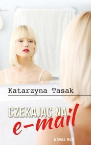 Czekając na e-mail — Katarzyna Tasak