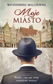 Moje Miasto — Włodzimierz Malczewski