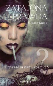 Zatajona prawda — Łukasz Kulak
