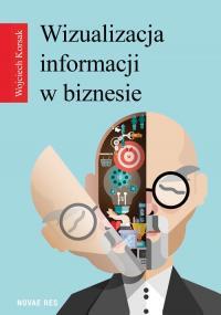 Wizualizacja informacji w biznesie — Wojciech Korsak