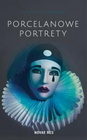 Porcelanowe portrety  — Justyna Towarek