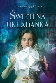 Świetlna układanka — Anna Głuszczak-Turska