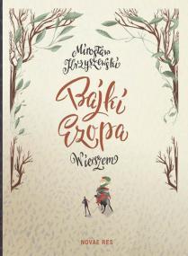 Bajki Ezopa wierszem — Mirosław Krzyszewski
