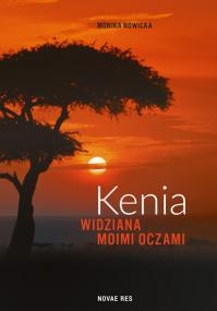 Kenia widziana moimi oczami — Monika Nowicka