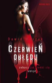 Czerwień obłędu — Dawid Waszak