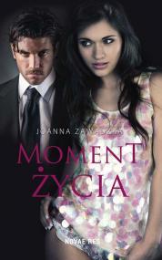 Moment życia — Joanna Zawadzka
