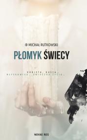 Płomyk świecy — Michał Rutkowski
