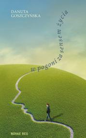 W pogoni za sensem życia — Danuta Goszczyńska