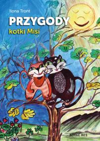 Przygody kotki Misi — Ilona Tront
