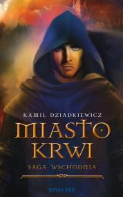 Miasto krwi — Kamil Dziadkiewicz