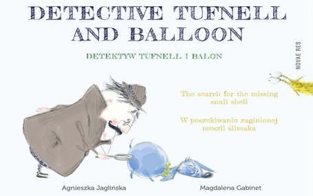 Detektyw Tufnell i Balon — Magdalena Gabinet, Agnieszka Jaglińska