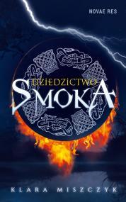 Dziedzictwo smoka — Klara Miszczyk