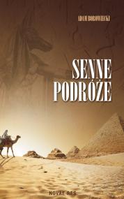 Senne podróże — Adam Borowiecki