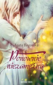 Ponownie niezamężna — Agata Bogońska