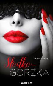 Słodko-gorzka — Marta Malek
