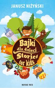 Bajki dla dzieci. Stories for kids — Janusz Niżyński