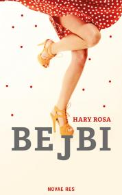 Bejbi — Hary Rosa