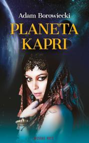 Planeta Kapri — Adam Borowiecki