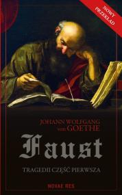 Faust. Tragedii część pierwsza — Johann Wolfgang  von Goethe
