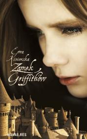 Zamek Griffith'ów — Ewa Kiniorska