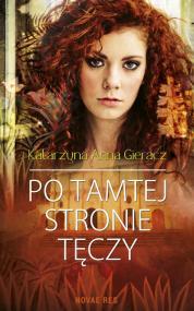 Po tamtej stronie tęczy — Katarzyna Anna  Gieracz