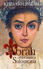 Abrah oblubienica Salomona — Kira Goldman