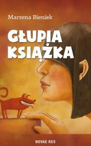 Głupia książka — Marzena Bieniek