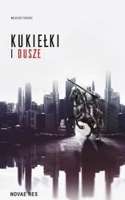 Kukiełki i dusze — Wojciech Terlecki