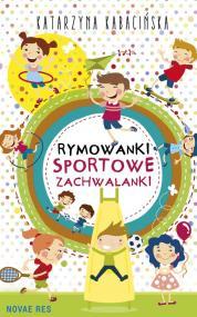 Rymowanki. Sportowe zachwalanki — Katarzyna Kabacińska