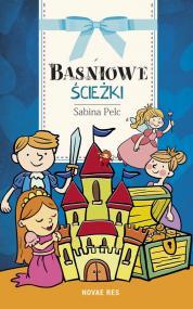 Baśniowe ścieżki — Sabina Pelc