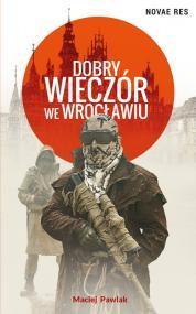 Dobry wieczór we Wrocławiu — Maciej Pawlak