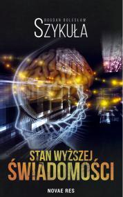 Stan wyższej świadomości — Bogdan Bolesław Szykuła