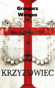 Krzyżowiec — Grzegorz Wielgus