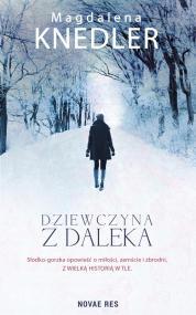 Dziewczyna z daleka — Magdalena Knedler
