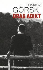 Drag Adikt — Tomasz Górski