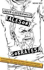 Kalesony Sokratesa — Jakub Łaszkiewicz