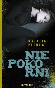 Niepokorni — Natalia Płonka