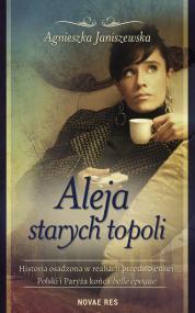 Aleja starych topoli, tom II — Agnieszka Janiszewska