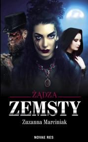 Żądza zemsty — Zuzanna Marciniak
